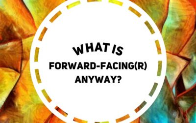 What Is Forward-Facing® Anyway?
